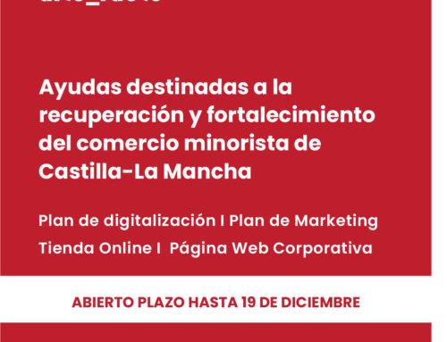 Ayudas destinadas a la recuperación y fortalecimiento del comercio minorista de Castilla-La Mancha